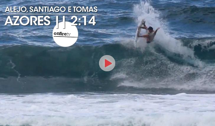 20257Alejo, Santiago e Tomas nos Açores || 2:14