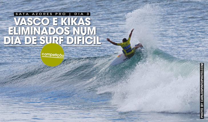 19870Vasco e Kikas eliminados num dia de surf difícil no SATA Azores Pro
