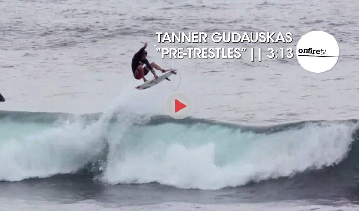 19965Tanner Gudauskas | Pre-Trestles || 3:13