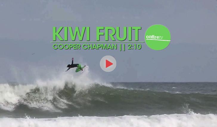 20131Kiwi Fruit | Cooper Chapman || 2:10