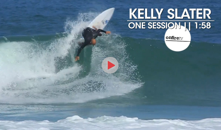 20464Kelly Slater | One Session || 1:58