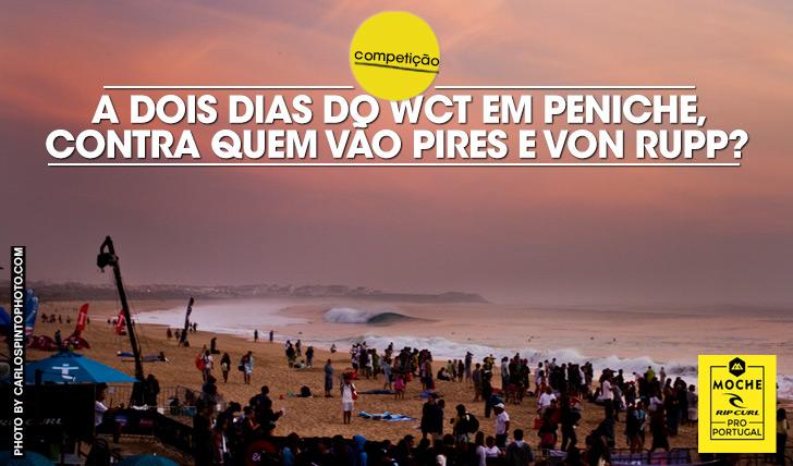 20611A dois dias do arranque do MOCHE Rip Curl Pro Portugal, contra quem vão Pires e Von Rupp?
