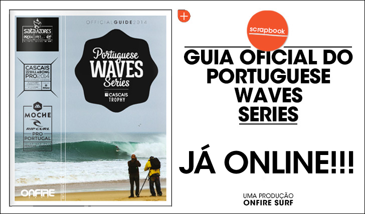 20959Guia Oficial do Portuguese Wave Series 2014 || 78 Pág.