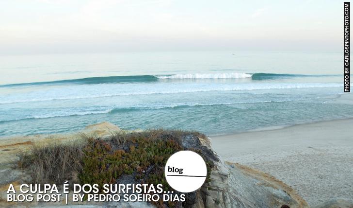 21685A culpa é dos surfistas… | By Pedro Soeiro Dias