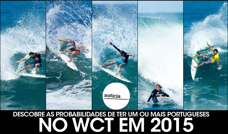 21665Quais são as probabilidades de teres um ou mais portugueses no WCT de 2015?