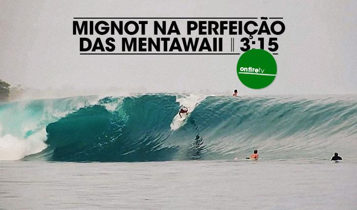 21757Mignot na perfeição das Mentawaii || 3:15