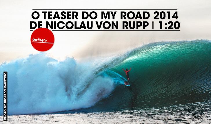 21514O teaser de My Road 2014 de Nicolau Von Rupp || 1:20
