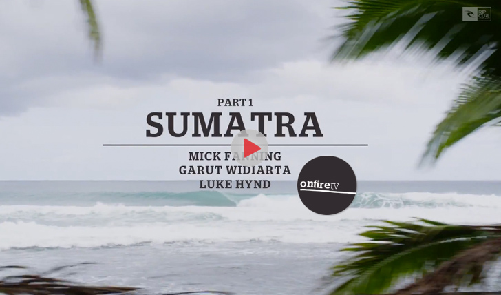 21617Surfing is Everything | Part 1 Sumatra || 3:14