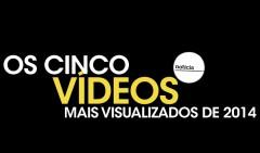 5-VIDEOS-MAIS-VISTOS-DE-2014