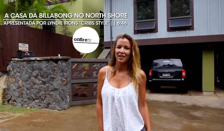 "22065Lyndie Irons mostra a casa da Billabong ""Cribs Style"" || 6:46"