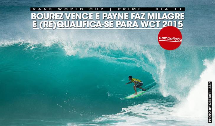 22026Bourez vence e Payne faz milagre e (re)qualifica-se para WCT 2015