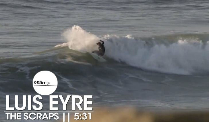 22470Luis Eyre | The Scraps || 5:31