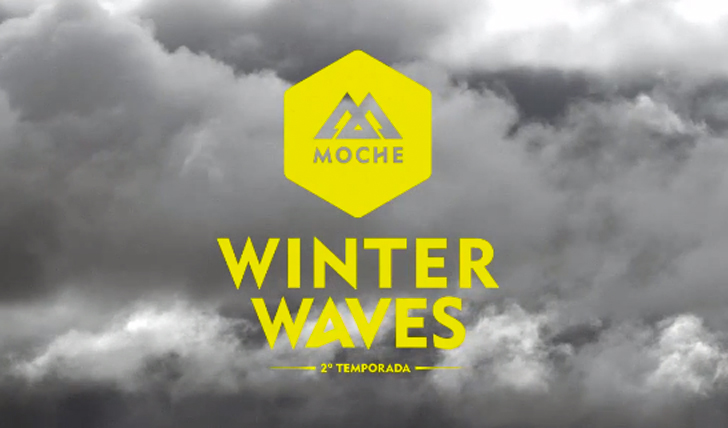 21975Moche Winter Waves 2º Temporada | Teaser || 0:58