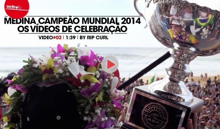 22392Medina Campeão Mundial | Os videos de celebração | Vídeo 02 by Rip Curl || 1:39