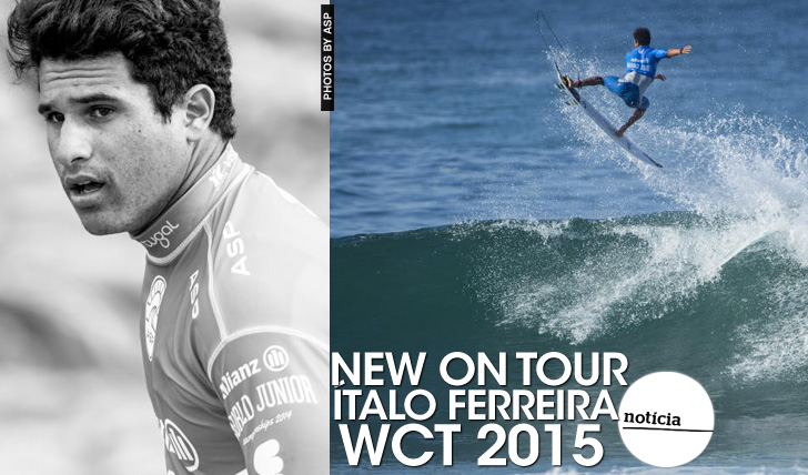 22001WCT 2015 | Ítalo Ferreira | New on Tour