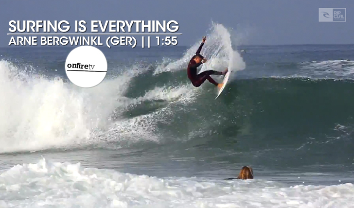 22021Surfing is Everything | Arne Bergwinkl || 1:55
