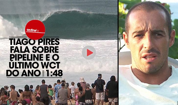22038Tiago Pires sobre Pipeline e o último WCT do ano || 1:48
