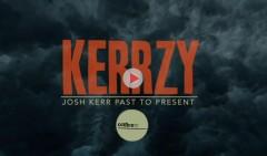 kerrazy-josh-kerr-past-to-present