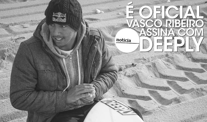 22286É OFICIAL | Vasco Ribeiro assina com Deeply