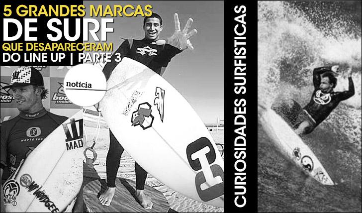 225245 grandes marcas de surf que desapareceram do line up | Parte 3