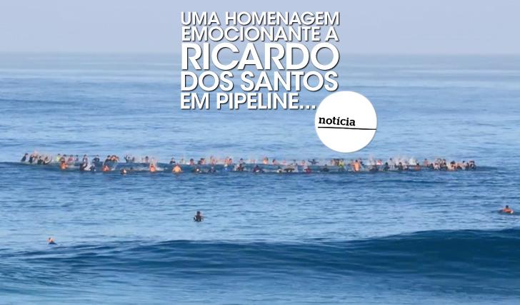 22827Uma homenagem emocionante a Ricardo dos Santos em Pipe…