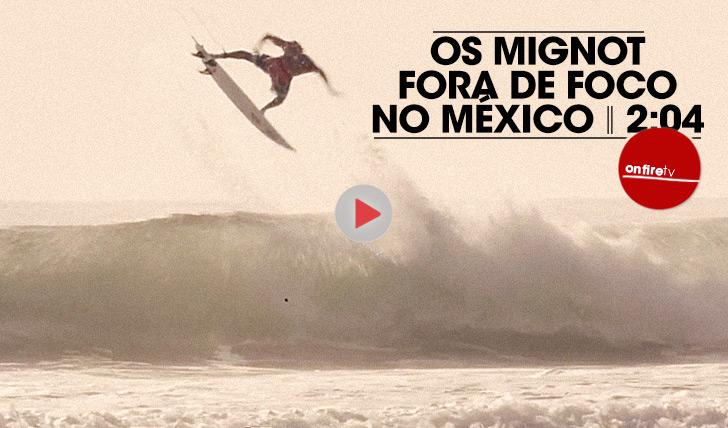 22959Os Mignot fora de foco no México || 2:04