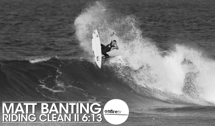 23504Matt Banting | Riding Clean || 6:13