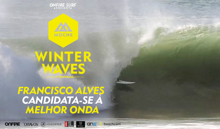"23062Francisco Alves candidata-se à ""Melhor Onda"" do MOCHE Winter Waves 