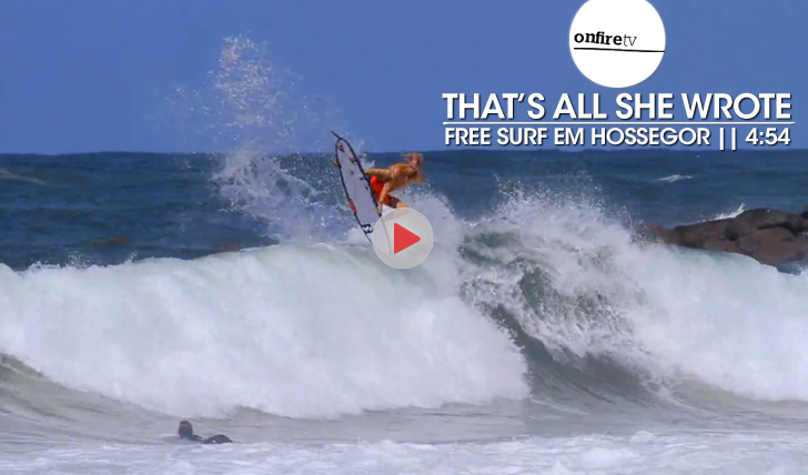 23004That's All She Wrote | Free surf em Hossegor || 4:54