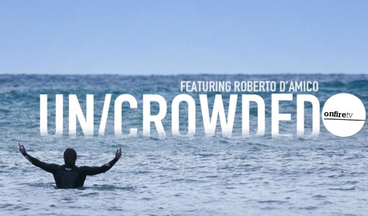 23483Un/Crowded | Robert D'Amico em free surf na Itália || 4:16