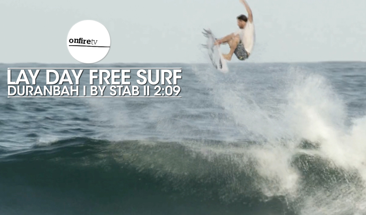 23600Lay day free surf | Duranbah || 2:09