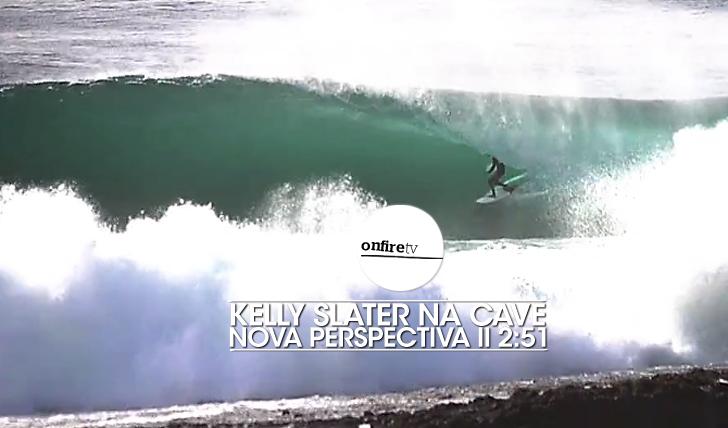 23803Kelly Slater na Cave | Nova Perspectiva || 2:51