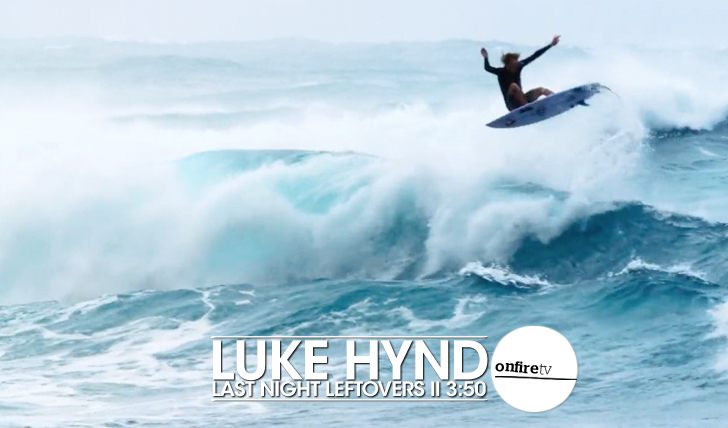 23532Luke Hynd | Last Night Leftovers || 3:50