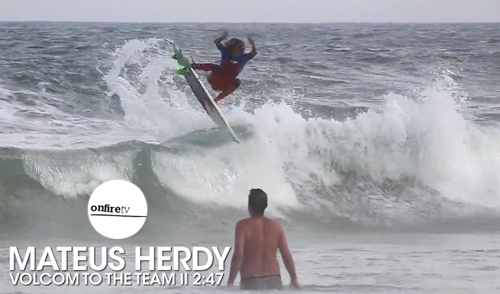 23593Volcom to the team Mateus Herdy || 2:47