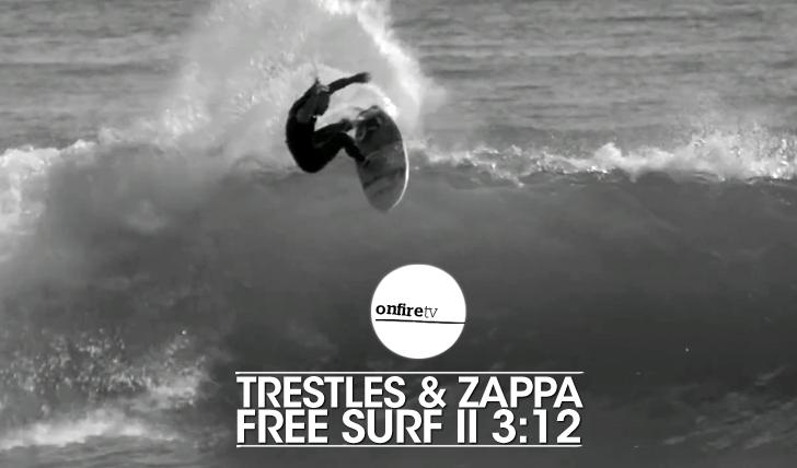 23880Trestles & Zappa | Free surf || 3:12