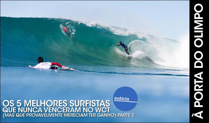 23794Os 5 melhores surfistas que nunca venceram no WCT (mas mereciam) | Parte 2