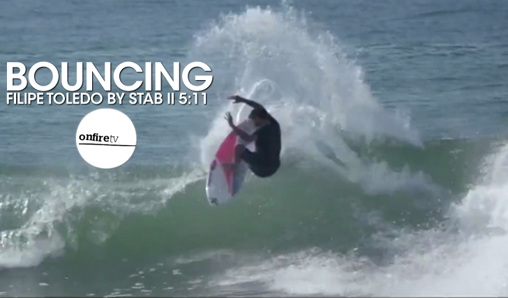 24437Bouncing | Filipe Toledo by Stab || 5:11