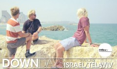 DOWN-DAYS-SEASON-2-ISRAEL-TEL-AVIV