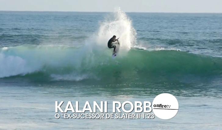 "24211Kalani Robb | O ""ex-sucessor de Kelly Slater"" || 1:23"