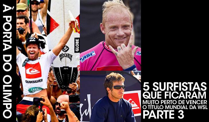 249175 surfistas que ficaram muito perto de conquistar o título mundial | Parte 3
