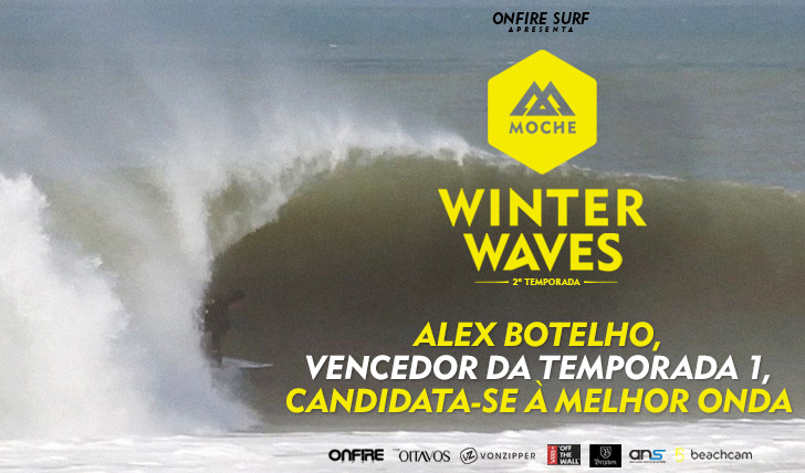 "24841Alex Botelho, vencedor da temporada 1, candidata-se à ""Melhor Onda"" do MOCHE Winter Waves 