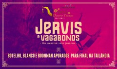 Jervis-and-Vagabonds-Finalistas-Tailandia