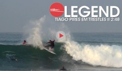 LEGEND-TIAGO-PIRES-EM-TRESTLES