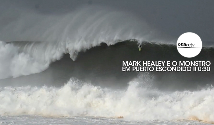 "24569O ""Monstro"" de Mark Healey em Puerto Escondido 