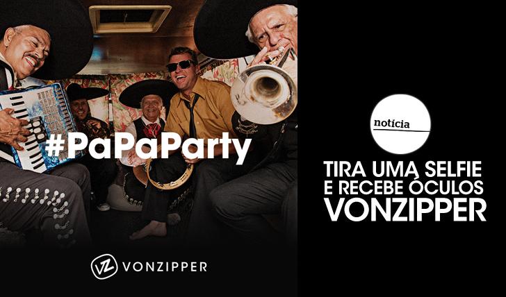 25105Passatempo #PaPaParty | Tira uma selfie e ganha uns óculos VonZipper