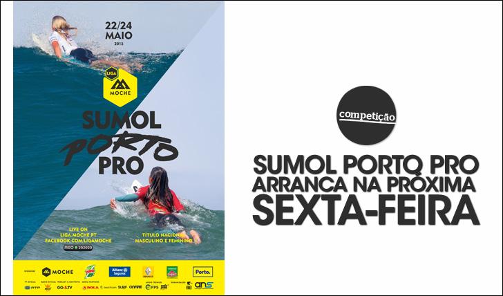 24906Sumol Porto Pro começa na próxima sexta-feira | Liga MOCHE