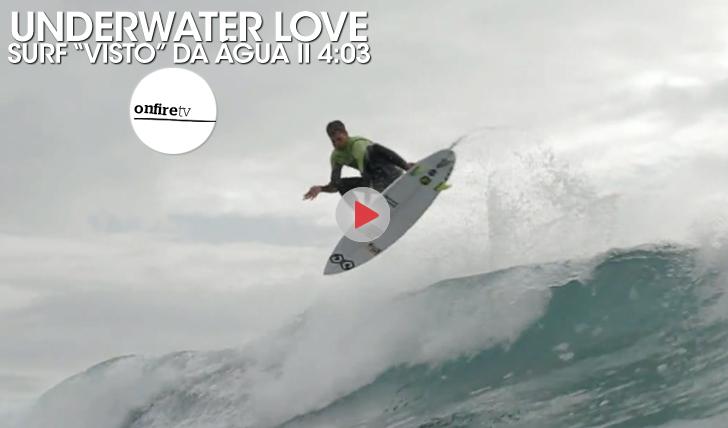 25095Underwater Love | Surf visto da água || 4:03