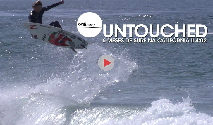 24661Untouched | 6 meses de surf na Califórnia || 4:03