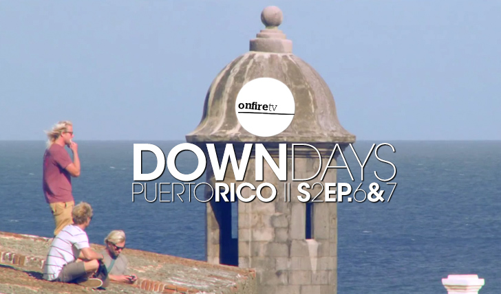 25312Down Days | Puerto Rico | by VANS | Ep. 1 & 2