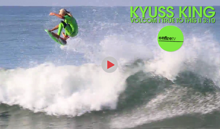 25565Kyuss King | Volcom | True to this || 3:10